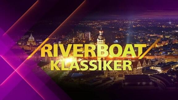 Riverboat-Klassiker