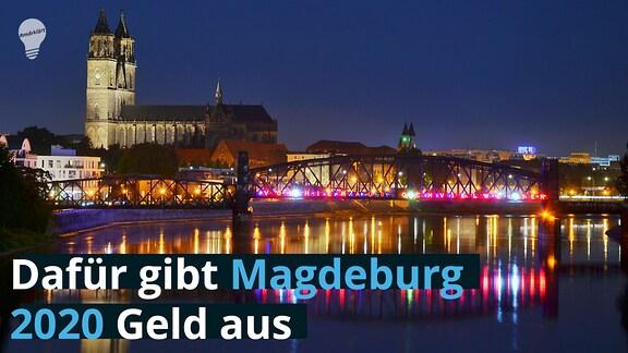 Das Magdeburger Elbpanorama bei Nacht
