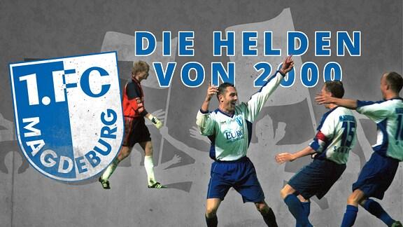 Die FCM-Helden von 2000
