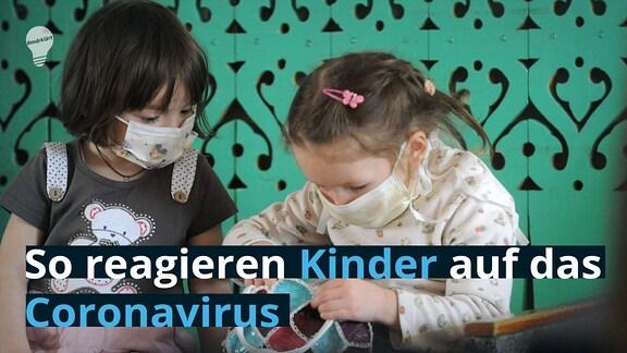 So reagieren Kinder auf das Coronavirus