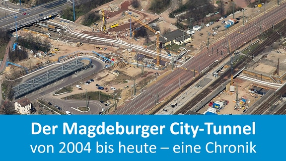Chronik Magdeburger City-Tunnel