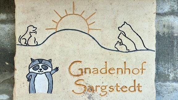 """Schild """"Gnadenhof Sargstädt"""""""