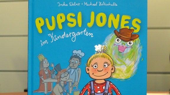 """Ein Buch mit der Aufschrift """"Pupsi Jones im Kindergarten"""""""