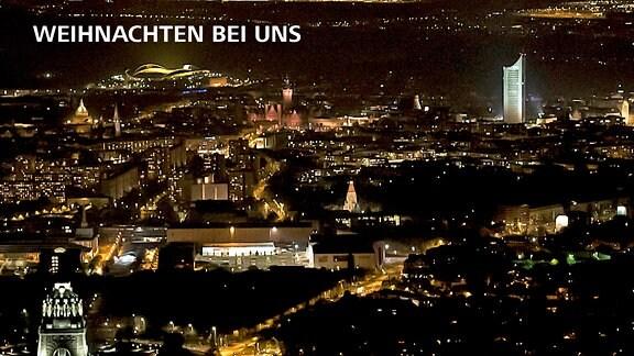 Luftbild des nächtlichen Leipzig