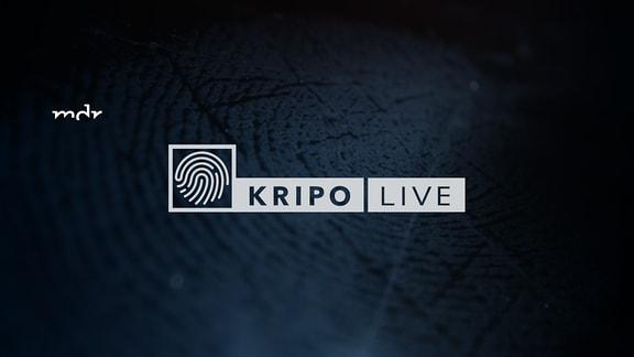 """Über einem abgedunkelten Fingerabdruck in Nahaufnahme steht das MDR-Logo und der Schriftzug """"Kripo live"""" mit dem Bild eines stilisierten Fingerabdrucks."""