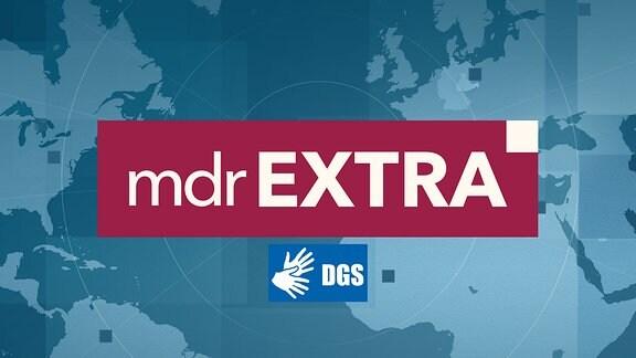 MDR extra Logo + Gebärdensprache