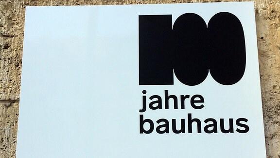 Hausschild Geschäftsstelle 100 Jahre Bauhaus