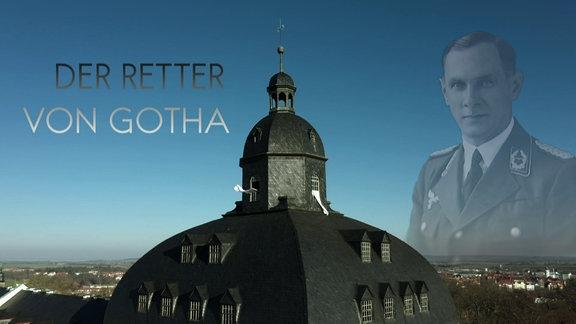Der Retter von Gotha - Ritter von Gadolla