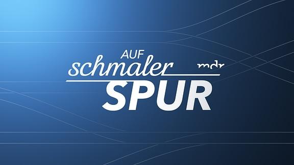 """Logo der Sendung """"Auf schmaler Spur"""""""