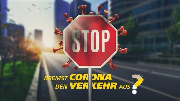 Corona-Verkehrsbremse + Text