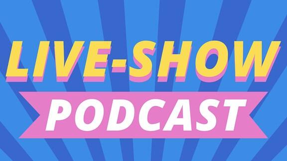 Teaser- und Folgenbild zum Live-Show-Podcast.