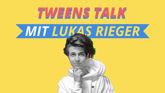 Lukas Rieger im Tweens Talk