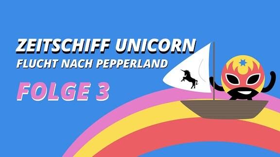Zeitschiff Unicorn Folge 3