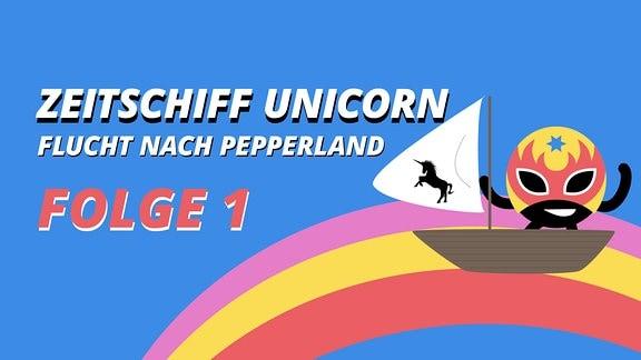 Zeitschiff Unicorn Folge 1