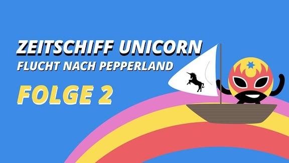 Zeitschiff Unicorn Folge 2