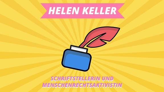 """Episodenbild vom MDR TWEENS Podcast Magisches Mikro auf dem ein Tintenfass mitSchreibfeder abgebildet ist und die Schrift """"Helen Keller, Schriftstellerin und Rechtsaktivistin"""""""
