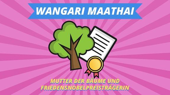 """Episodenbild vom MDR TWEENS Podcast Magisches Mikro auf dem eine Urkunde und ein Baum abgebildet sind und die Schrift """"Wangari Maathai, Mutter der Bäume und Friedensnobelpreisträgerin"""""""