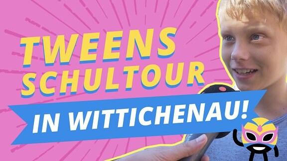 Tweens Schultour Wittichenau