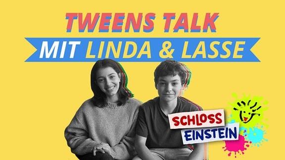 Tweens Talk mit Linda und Lasse (Schloss Einstein)