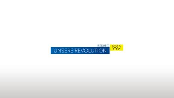 Freiheit '89: Unsere Revolution