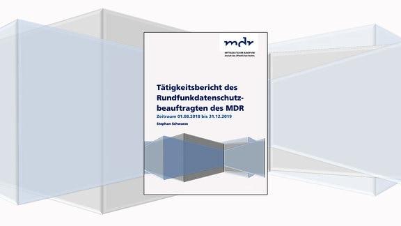Tätigkeitsbericht des Rundfunkdatenschutzbeauftragten des MDR