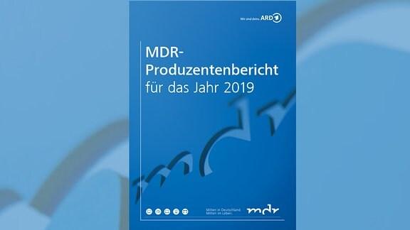 MDR Produzentenbericht 2019