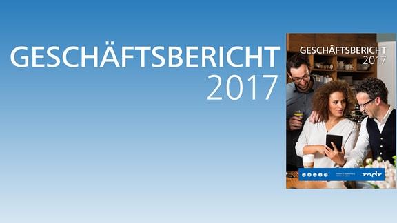 MDR Geschäftsbericht 2017 Deckblatt