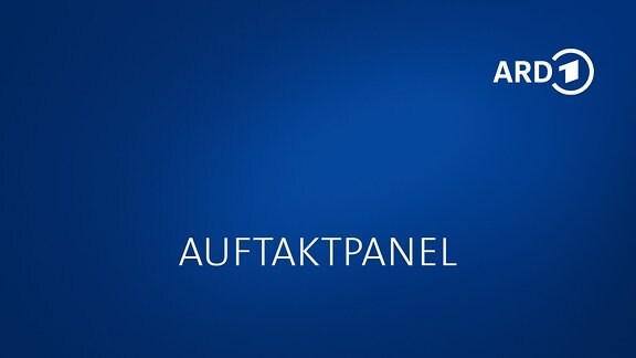 """Grafik mit Schriftzug """"Auftaktpanel"""" und ARD-Logo"""