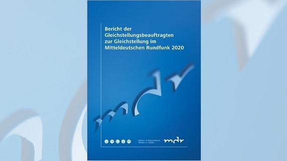 Bericht der Gleichstellungsbeauftragten zur Gleichstellung im MDR 2020