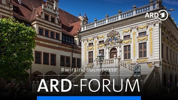 """Es handelt sich um eine Collage mit einem Foto der Alten Handelsbörse am Leipziger Naschmarkt, wo vom 27. bis 30. Mai das ARD-Forum im Rahmen von """"Leipzig liest extra"""" stattfindet."""