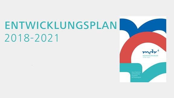 MDR Entwicklungspland 2018-2021