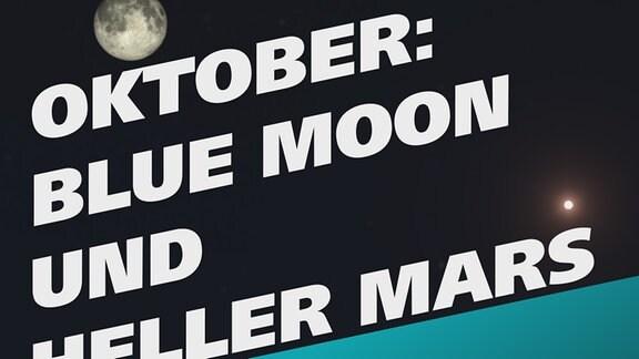 Astronomie Himmel im Oktober Vollmond Blue Moon