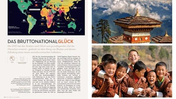 """Doppelseite """"Das Bruttonationalglück"""". Zu sehen sind drei Bilder, eines mit einer Karte, auf der jedem Land ein """"Glücksindex"""" zugeordnet ist. Auf der gegenüberliegenden Seite der Blick über ein Klosterdach auf den Himalaya und eine Gruppe fröhlicher bhutanischer Jungen."""