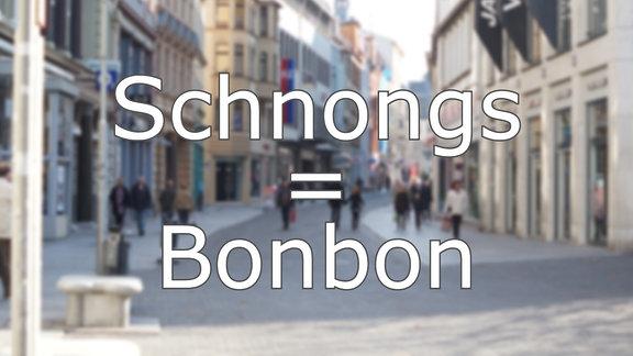 Hallisch - Schnongs = Bonbon