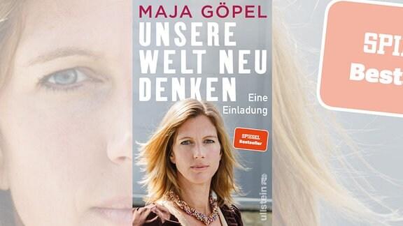 Das Cover  von Unsere Welt neu denken zeigt ein Porträt der Autorin in der unteren Hälfte. Darüber ist in Versalien ihr Name und der Titel des Buches zu lesen.