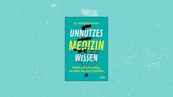 Cover Unnützes Medizinwissen
