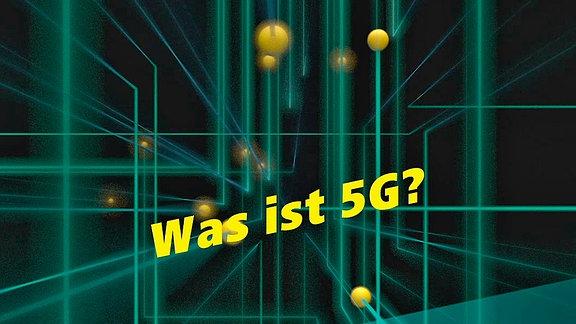 Was ist 5G?