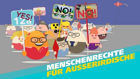 Comicfiguren (die Bewohner des fiktiven Planeten Tenalp) mit Schildern auf einer Demonstration. Schrift: Menschenrechte für Außerirdische