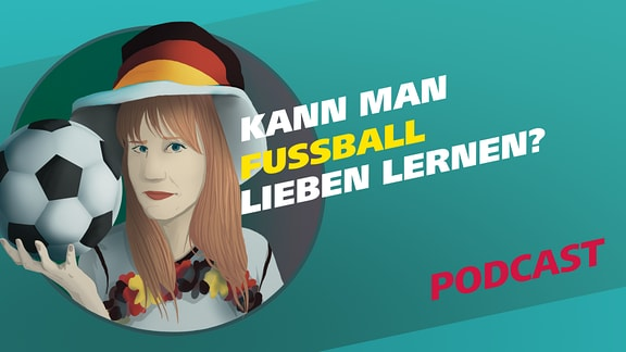 """Covergrafik zur Podcast-Folge von """"Meine Challenge"""": Kann man Fußball lieben lernen? Die Illustration zeigt eine junge Frau in voller Fußball-Fan-Montur und in Deutschlandfarben gekleidet. Sie hält einen Fußball in der Hand und blickt zweifelnd nach vorne. Darüber steht der Schriftzug """"Kann man Fußball lieben lernen?"""""""