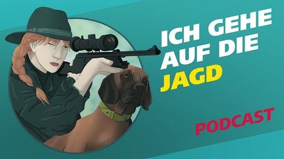 """Covergrafik zur Podcast-Folge von """"Meine Challenge"""": Ich gehe auf die Jagd. Die Illustration zeigt eine junge Frau in dunkelgrüner Kleidung und mit Hut, die ein Gewehr im Anschlag hält, neben ihr ist ein Jagdhund abgebildet. Daneben der Schriftzug: Ich gehe auf die Jagd."""