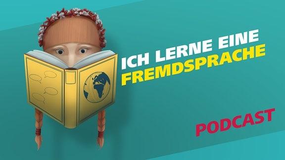 """Covergrafik der Podcast-Folge von """"Meine Challenge"""": Ich lerne eine Fremdsprache. Die Illustration zeigt eine junge Frau mit zwei Zöpfen und einem Blumenkranz im Haar, die in einem gelben Buch liest. Daneben der Schriftzug: Ich werde glücklich. Gestaltung: Jessica Brautzsch"""
