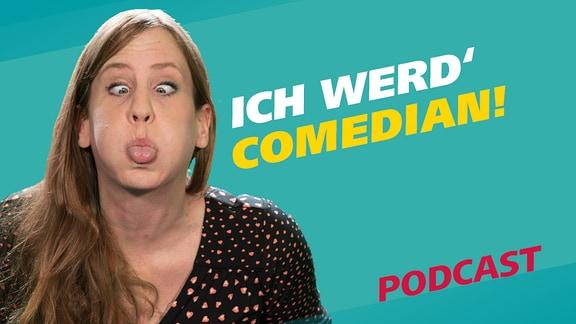 """Reporterin Daniela zieht einelustige Grimasse, im Hintergrund steht als Schriftzug: """"Ich werd' Comedian""""."""