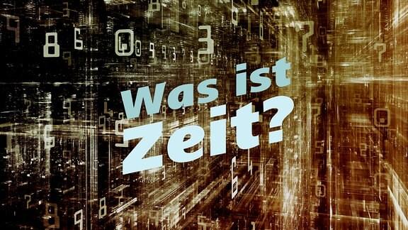 """Schrift """"Was ist Zeit?"""" vor abstrakter, dreidimensionaler Struktur, die digitalen Datenfluss symbolisiert."""