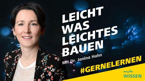 Leicht was Leichtes bauen mit Dr. Janina Hahn, #GERNELERNEN Logo:  MDR WISSEN