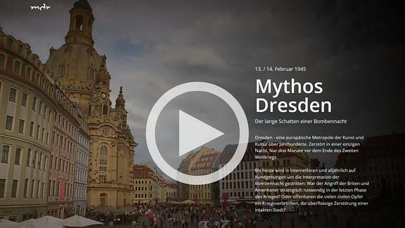 Mythos Dresden - die Webdokumentation