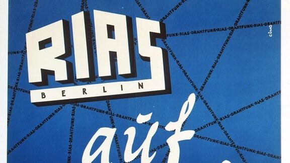 """""""RIAS Berlin auf Draht fuer Westsektoren"""". - Plakat von Günter Mohr, 1949."""