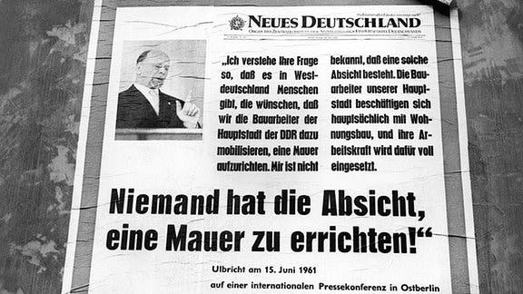 """Westberliner Plakat zur Information der Ostberliner Bevoelkerung - """"Niemand hat die Absicht, eine Mauer zu errichten!"""""""