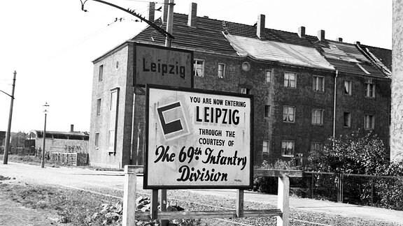 Begrüßungsschild der 69 US Infanterie Division in Leipzig 1945