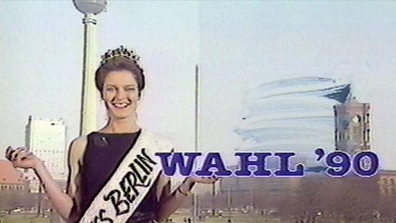 Wahlsendung zur letzten Volkskammerwahl DDR 1990, Miss Berlin